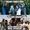 Отгоре: Честита Коледа! Отдолу: Аллах е велик! Най-долу: Познай кое е по-обидно.